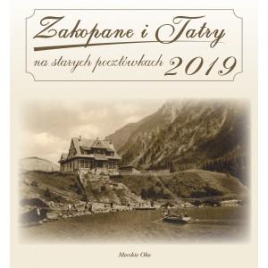 KALENDARZ 2019 ZAKOPANE I TATRY NA STARYCH POCZTÓWKACH