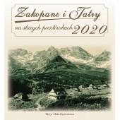 KALENDARZ 2020 ZAKOPANE I TATRY NA STARYCH POCZTÓWKACH