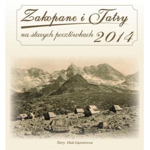 Kalendarz Zakopane i Tatry na starych pocztówkach 2014